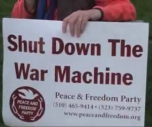 Peace and Freedom Party Sign at Sacramento Anti-war Demonstration - March 19, 2008